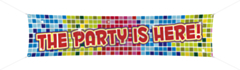 """Banier """"The party is here"""" 40x180cm"""