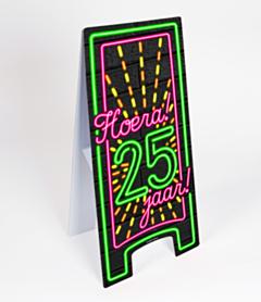 Neon Warning Sign 25 jaar